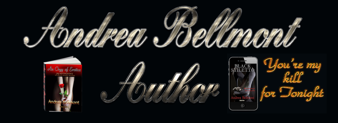 Andrea Bellmont Author Erotic, Sensual and Erotica Romance