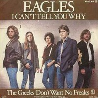 I Can't Tell You Why ของ The Eagles