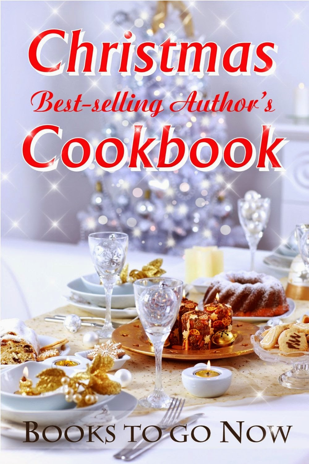 Christmas Best-Selling Author's Cookbook
