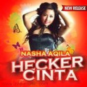 Nasha Aqila - Heker Cinta