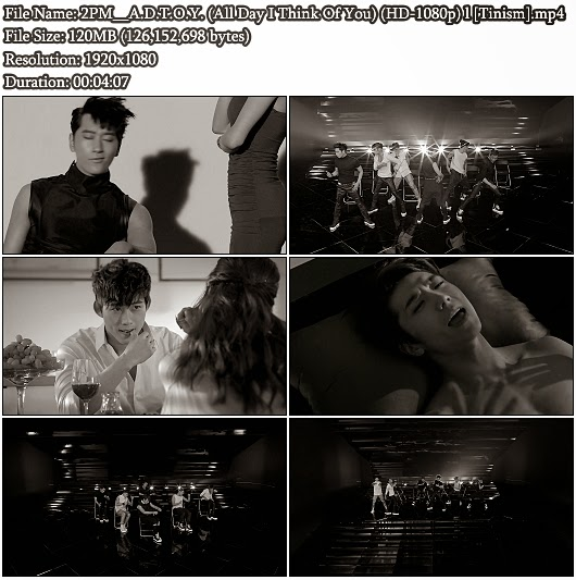 Download MV 2PM - A.D.T.O.Y. (All Day I Think Of You) (...) (Full HD 1080p)