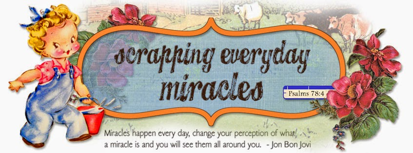 Scrapping Everyday Miracles
