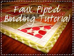 Faux Piped Bindiing