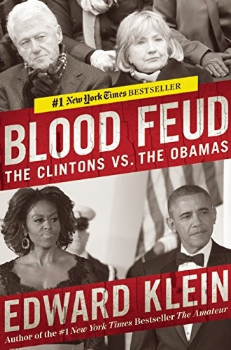 Blood Feud The Clintons vs. the Obamas - Edward Klein