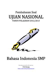 Download Pembahasan Soal UN Bahasa Indonesia SMP 2013