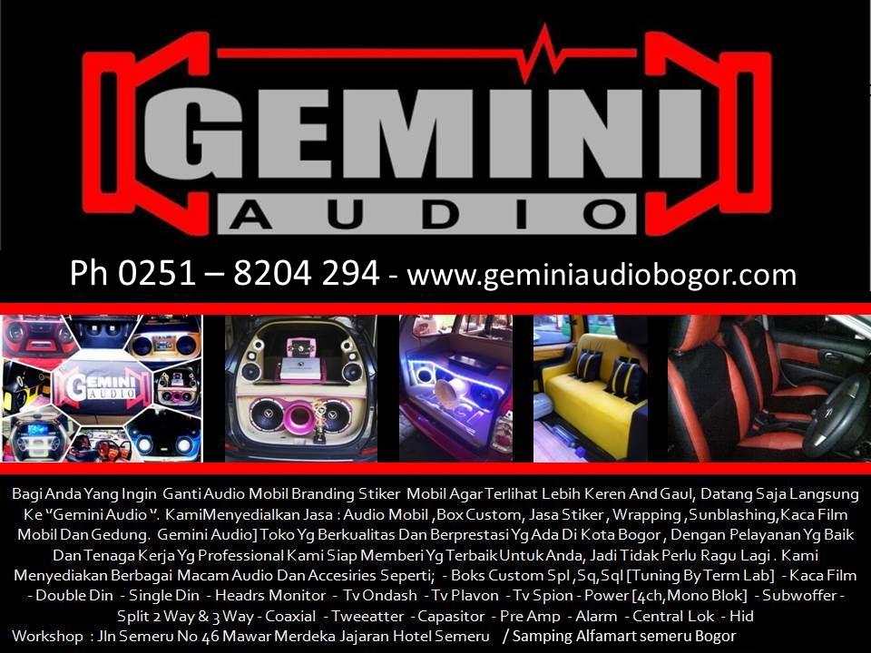 GEMINI AUDIO - Bogor : Mobil, daftar harga, paket,pioneer, toko murah berkualitas, avanza, kenwood