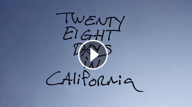 28 Days In California