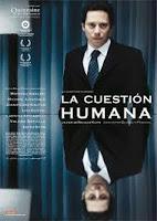 LA CUESTIÓN HUMANA (Nicolás Klotz, 2007)