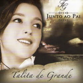 Download – CD Talita De Grande – Junto ao Pai 2013