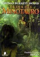 El día del minotauro, Thomas Burnett Swann
