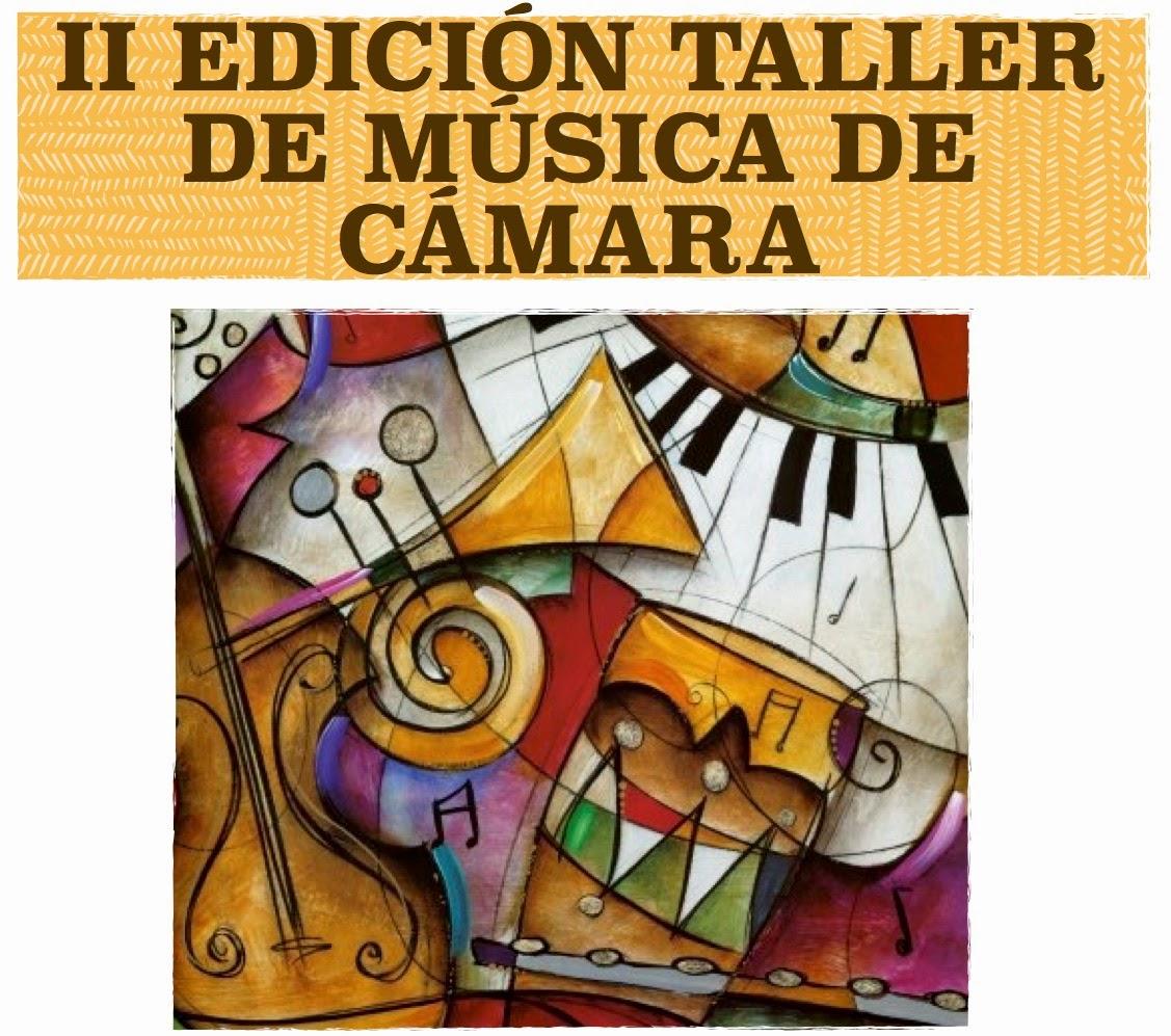"""""""II Edición Talleres de Música de Cámara"""" '"""