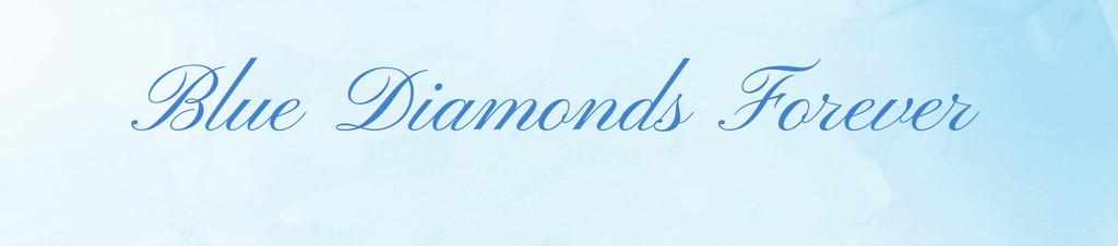 Blue Diamonds Forever