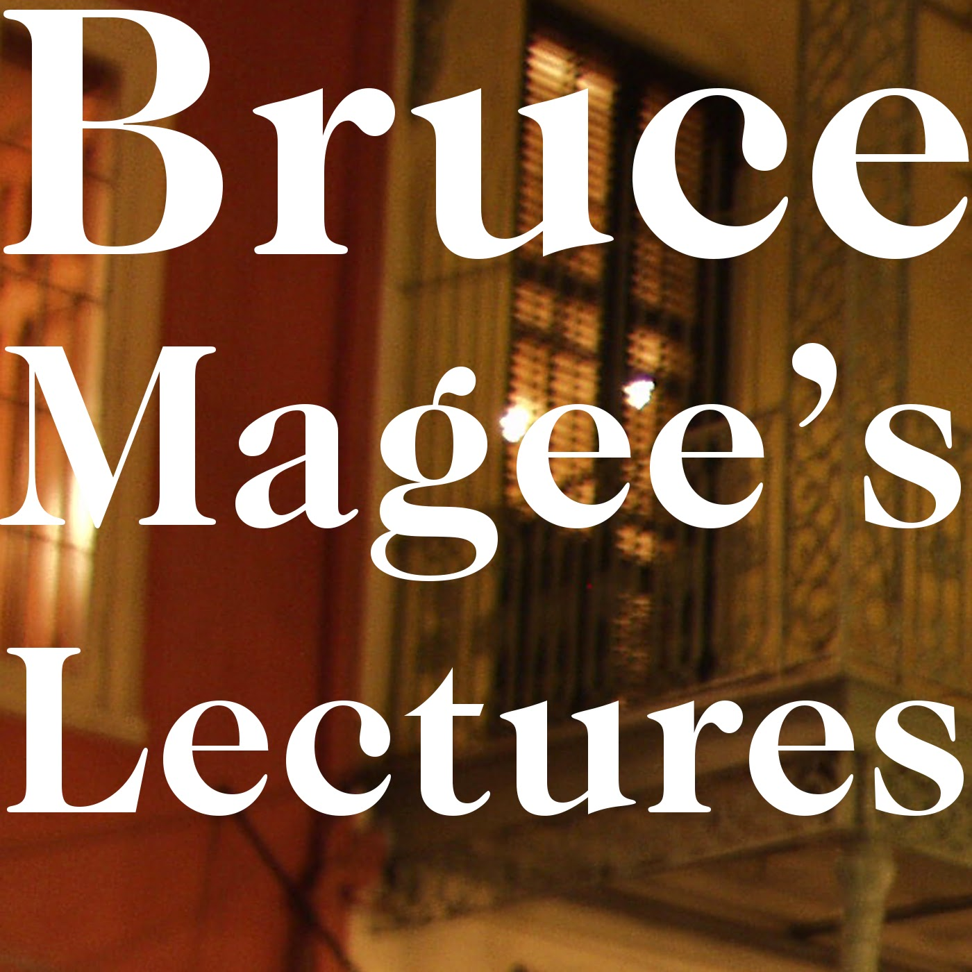 Bruce Magee's English Lectures
