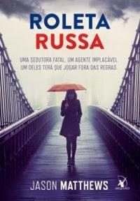 Roleta Russa * Jason Matthews
