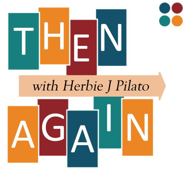 """""""Then Again with Herbie J Pilato"""""""