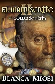 http://lecturasmaite.blogspot.com.es/2013/05/el-manuscrito-ii-el-coleccionista-de.html