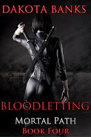 Bloodletting by Dakota Banks