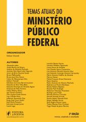 Temas Atuais do Ministério Público Federal