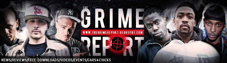 THE GRIME REPORT