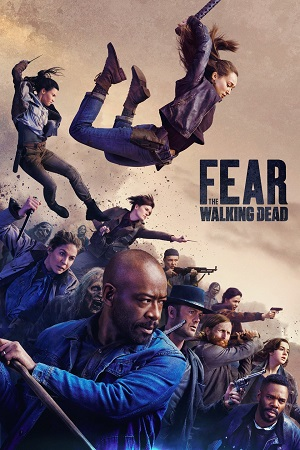 Fear the Walking Dead S01-S05 All Episode [Season 1 Season 5] Dual Audio [Hindi+English] Complete Download 480p