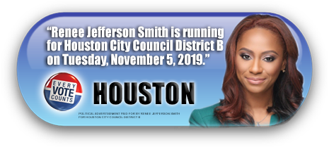 RENEE JEFFERSON SMITH IS ASKING FOR YOUR VOTE ON NOVEMBER 5, 2019 IN HARRIS COUNTY, TEXAS