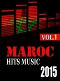 Maroc Hits Music 2015 Vol. 1- Cd 1