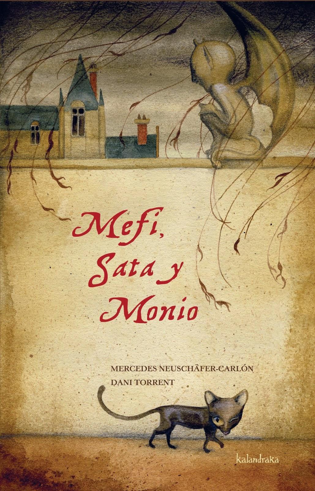 Mefi, Sata y Monio