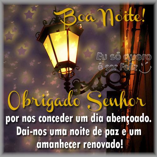 Boa Noite! Obrigado Senhor por nos conceder um dia abençoado. Dai-nos uma noite de paz e um  amanhecer rebovado!