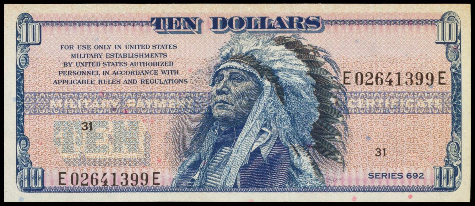 10 Dollar bill MPC Military Payment Certificate Series 692 Indian Chief Hollow Horn Bear