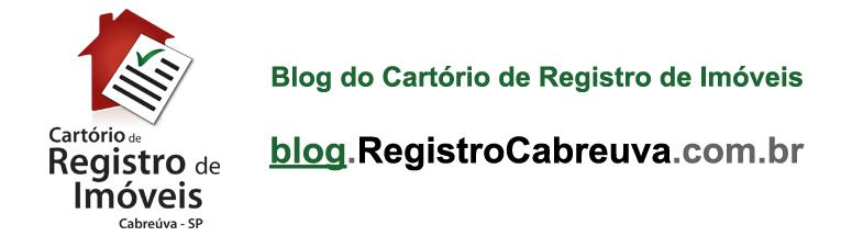 Blog de Notícias do Cartório de Registro de Imóveis, Títulos e Documentos, Civil P.Jur. de Cabreúva