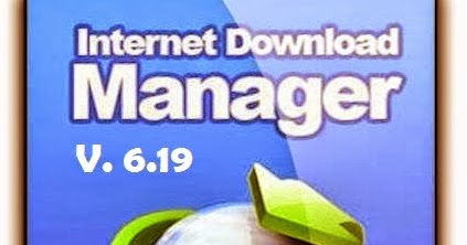 Download IDM 619 Final Full Version Patch
