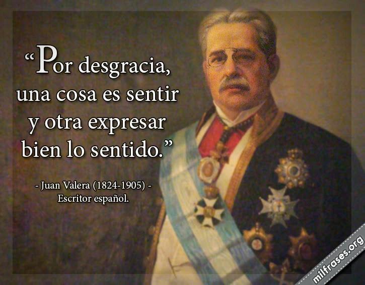 frases y libros de Juan Valera (1824-1905) Escritor español.