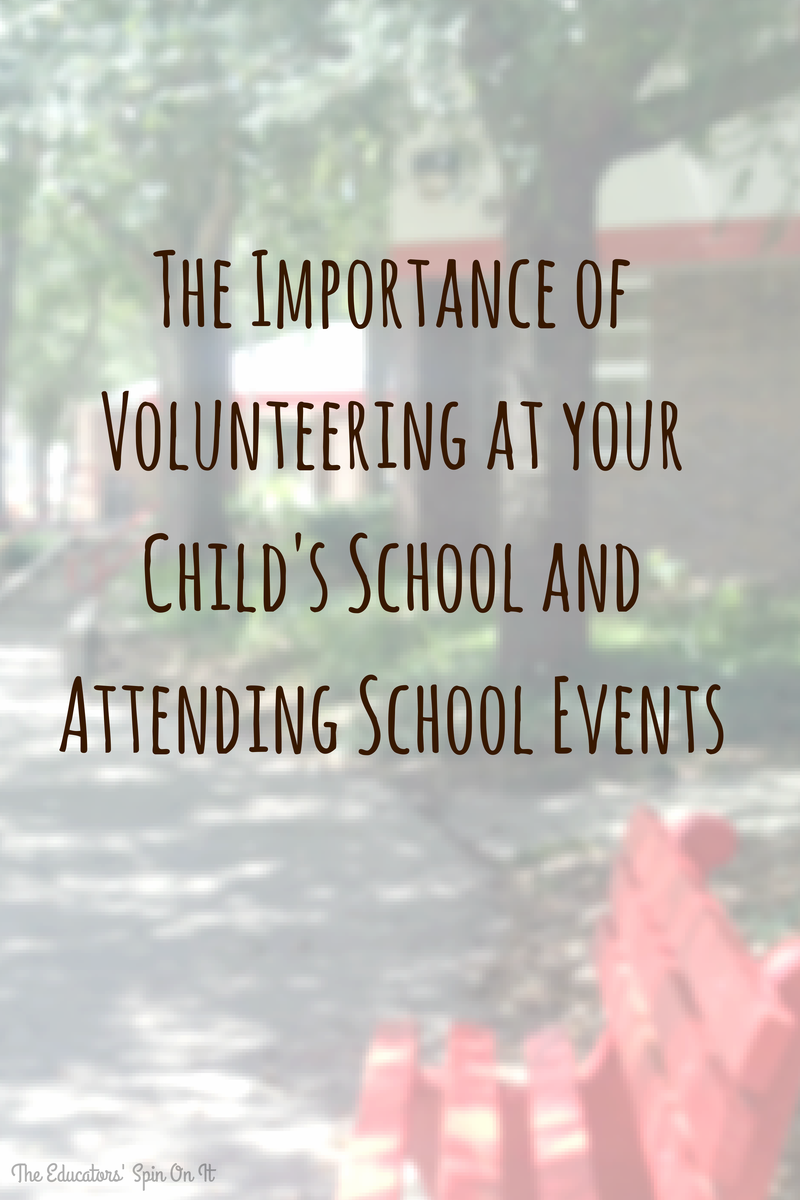 Tips for why you should consider volunteering atyour child's school this school year at The Educators' Spin On It