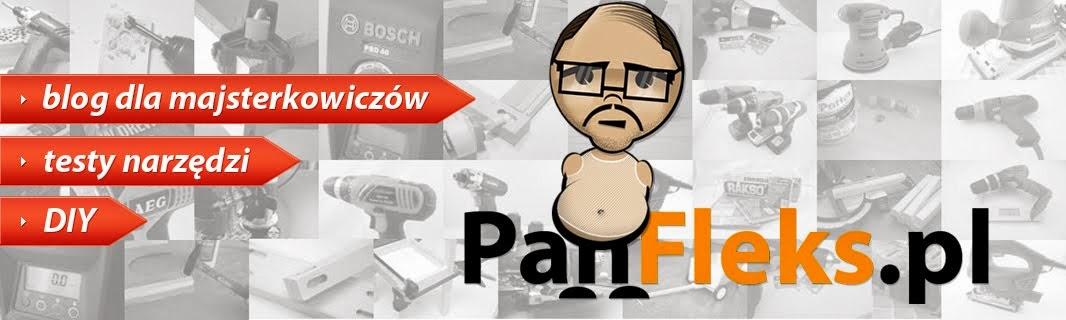 Blog dla majsterkowiczów - Pan Fleks