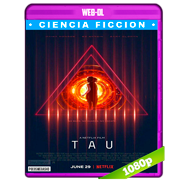 Tau (2018) WEB-DL 1080p Audio Dual Latino-Ingles