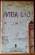 Viba Dio, Salvador de Quinta