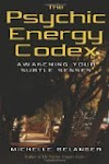 The Psychic Energy Codex: A Manual For Developing Your Subtle Senses