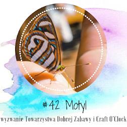 """""""Motyl"""" - wyzwanie nr 42"""