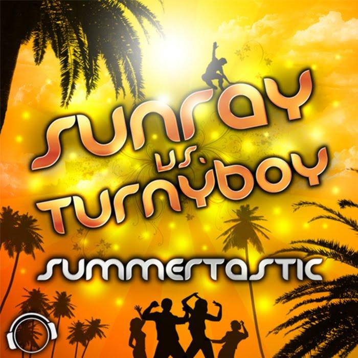 Sunray vs Turnyboy - Summertastic