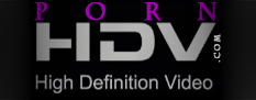 PornHDV.com - Free Porn HDV -Your daily Porn - Your Tablet, Mobile, Laptop, Pc And More,