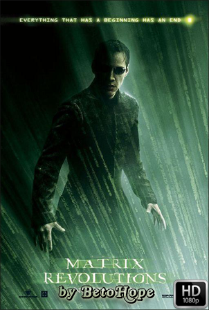 Matrix Revolutions [1080p] [Latino-Ingles] [MEGA]
