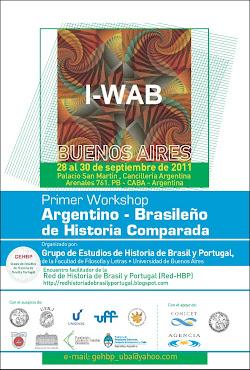 I Workshop Argentino-Brasileño de Historia Comparada: del 28 al 30 de septiembre de 2011