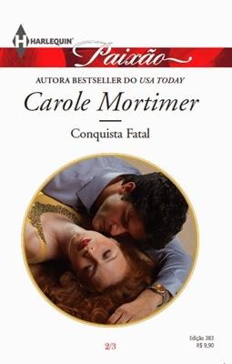Conquista Fatal - Carole Mortimer