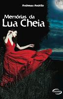 Meu Livro: Memórias da Lua Cheia