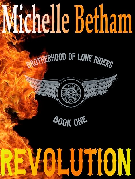 Revolution - Book #1 in The Lone Riders MC Series
