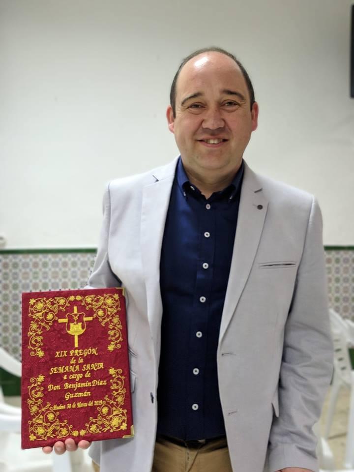"""SÁBADO 30 MARZO 2019. XIX PREGÓN DE LA SEMANA SANTA A CARGO DE """"D. BENJAMÍN DÍAZ GUZMÁN"""""""