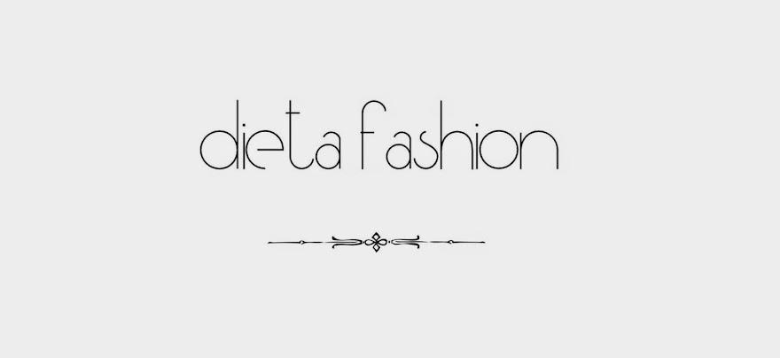 Dieta Fashion