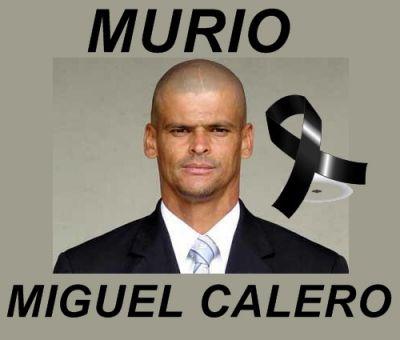 ¡Murió Miguel Calero!… El Fútbol está de Luto