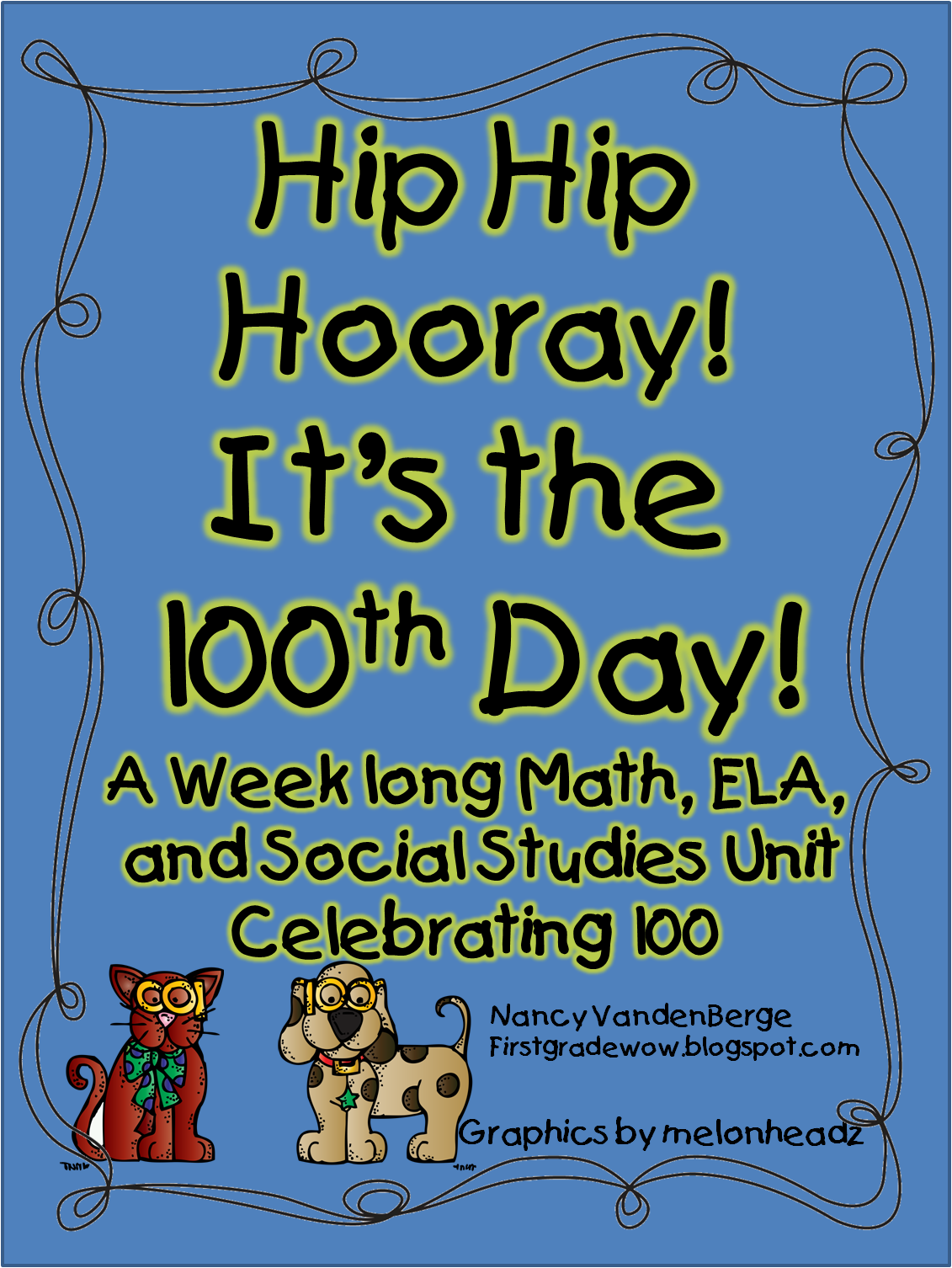 first grade wow hip hip hooray it s the 100th day