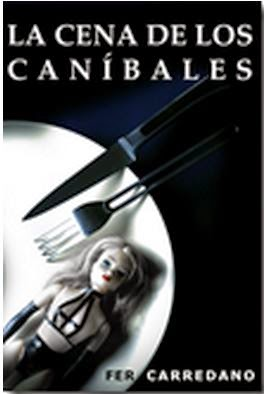 """""""La cena de los Caníbales"""""""